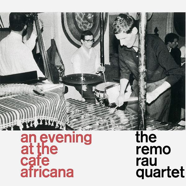 the remo rau quartet - An Evening At The Cafe Africana (Lp)
