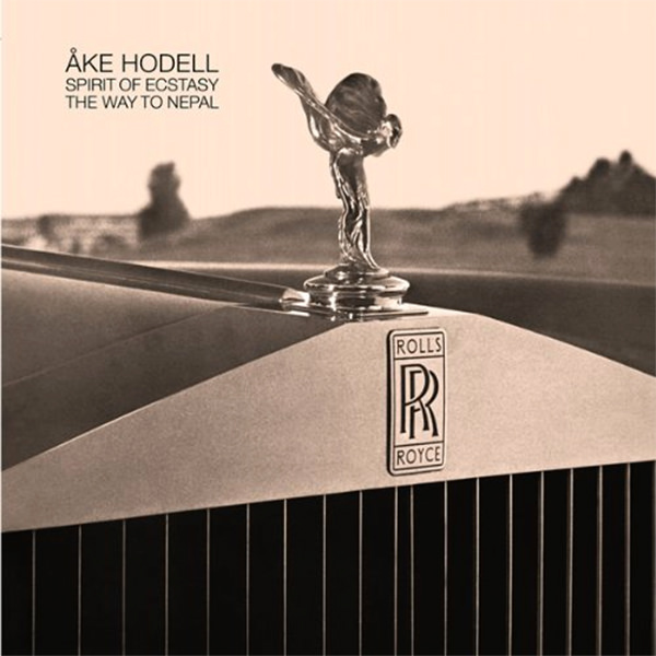 ake hodell - Spirit Of Ecstasy / The Way To Nepal (Lp)