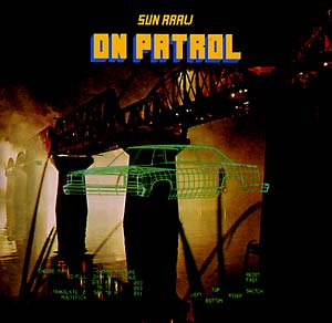 sun araw - On Patrol
