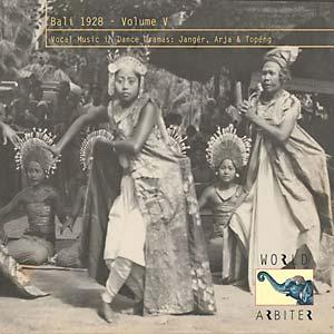 BALI 1928, VOL. V: VOCAL MUSIC IN DANCES DRAMA