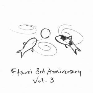 FTARRI 3RD ANNIVERSARY VOL.3