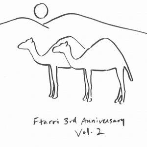 FTARRI 3RD ANNIVERSARY VOL.2