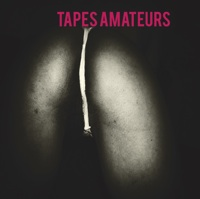 TAPES AMATEURS