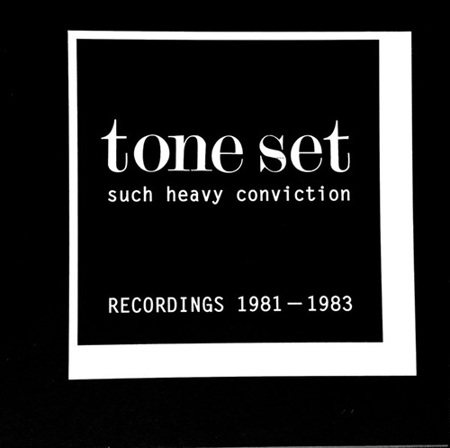 SUCH HEAVY CONVINCTION - RECORDINGS 1981-1983