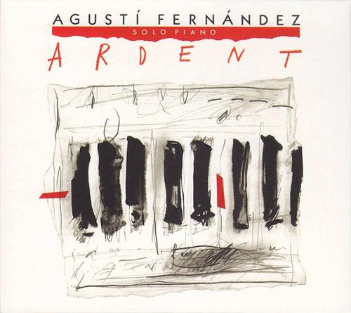 agusti fernandez - Ardent
