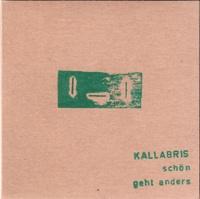 kallabris - Schon geht anders