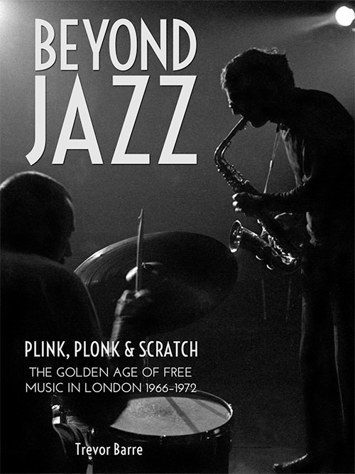 BEYOND JAZZ: PLINK, PLONK AND SCRATCH..