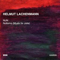 helmut lachenmann - Nun
