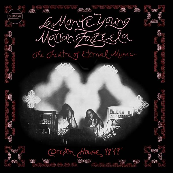 marian zazeela - la monte young - Dream House 78'17