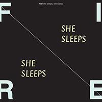 SHE SLEEPS, SHE SLEEPS