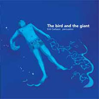 erik carlsson - The Bird And The Giant