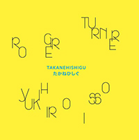 TAKANEHISHIGU (LP)