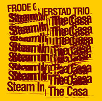 frode gjerstad - Steam In The Casa