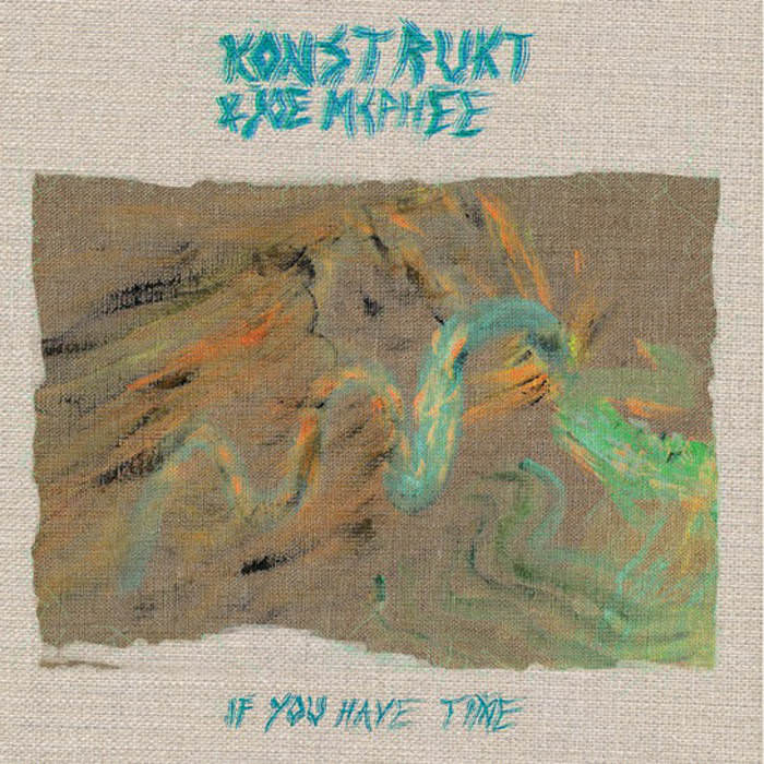 konstrukt - joe mcphee - If You Have Time (Lp)