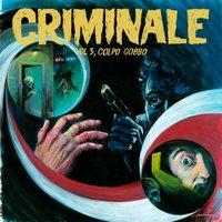 CRIMINALE VOL.3 - COLPO GOBBO