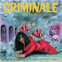 CRIMINALE VOL.4 - VIOLENZA!