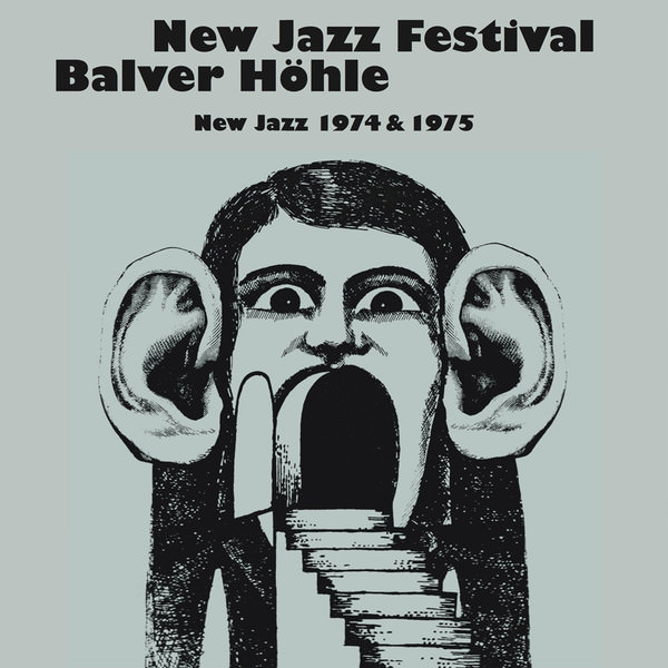 New Jazz Festival Balver Höhle (New Jazz 1974 & 1975)
