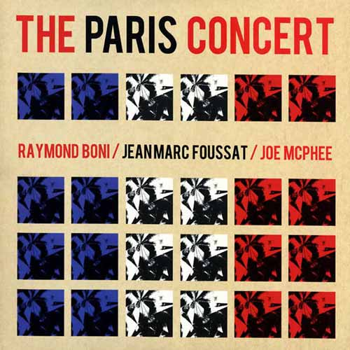 jean-marc foussat - joe mcphee - raymond boni - The Paris Concert