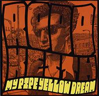 rodd keith - My Pipe Yellow Dream