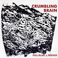 full blast - Crumbling Brain