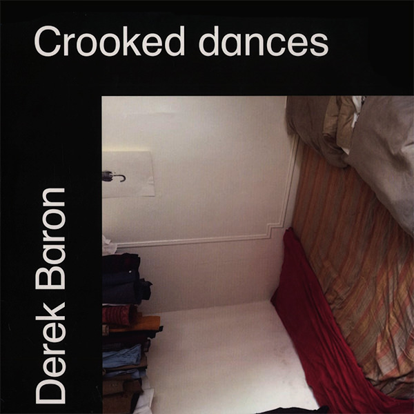CROOKED DANCES (LP)