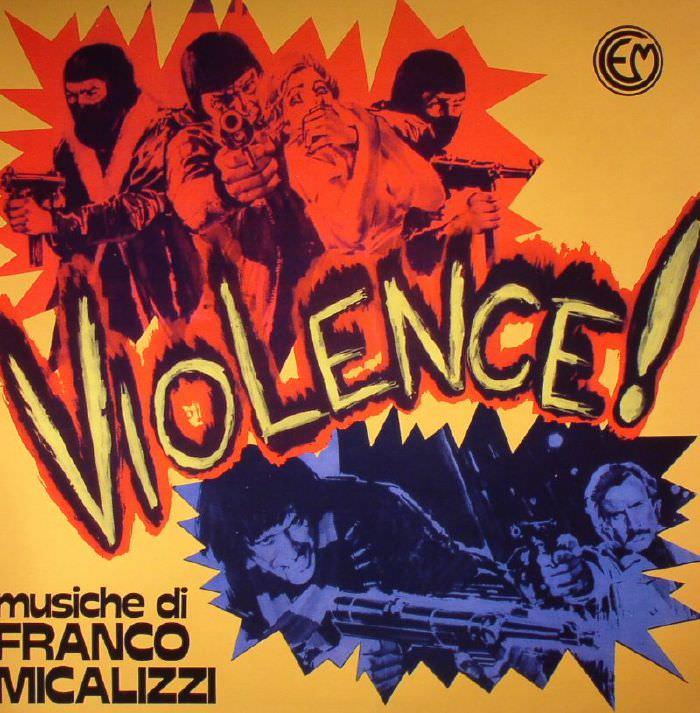 franco micalizzi - Violence! (Lp)