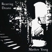 matthew young - Recurring Dreams