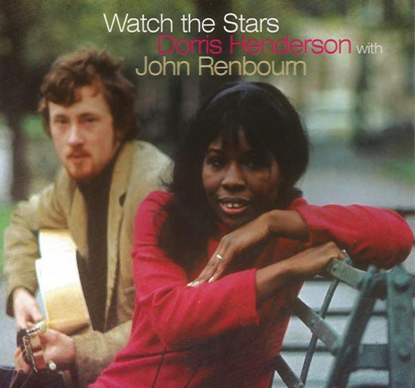 john renbourn - dorris henderson - Watch The Stars