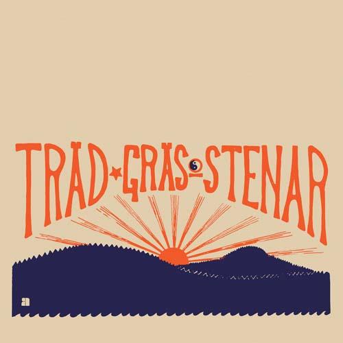 trad, gras och stenar  - Trad, Gras Och Stenar