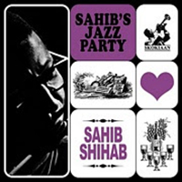 sahib shihab - Sahib's Jazz Party