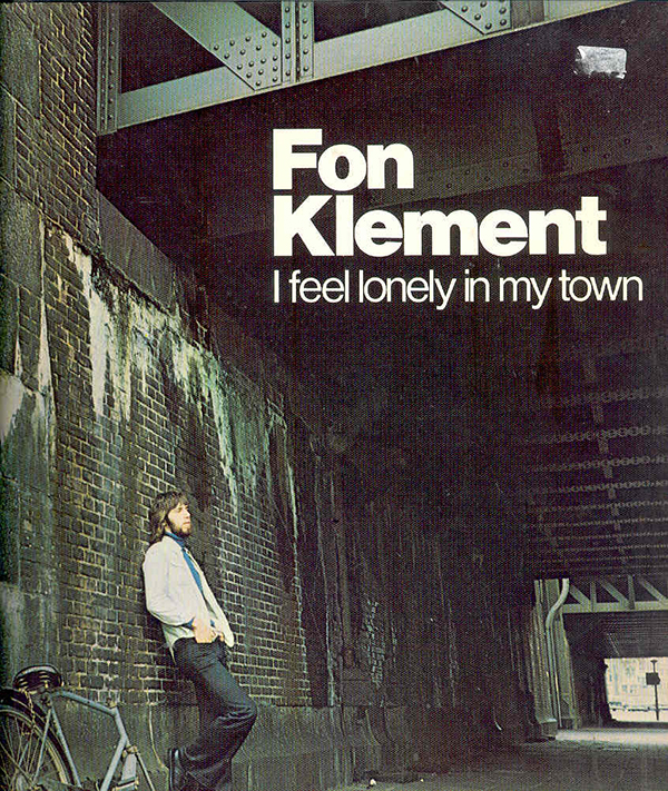 I FEEL LONELY IN MY TOWN (LP)