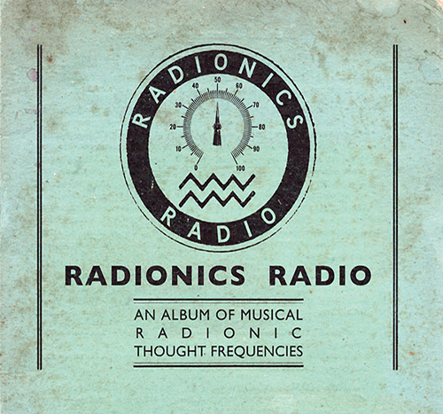 An Album Of Musical Radionic Thought Frequencies