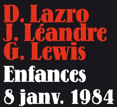 ENFANCES à DUNOIS LE 8 JANVIER 1984