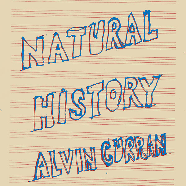 alvin curran - Natural History (Lp)