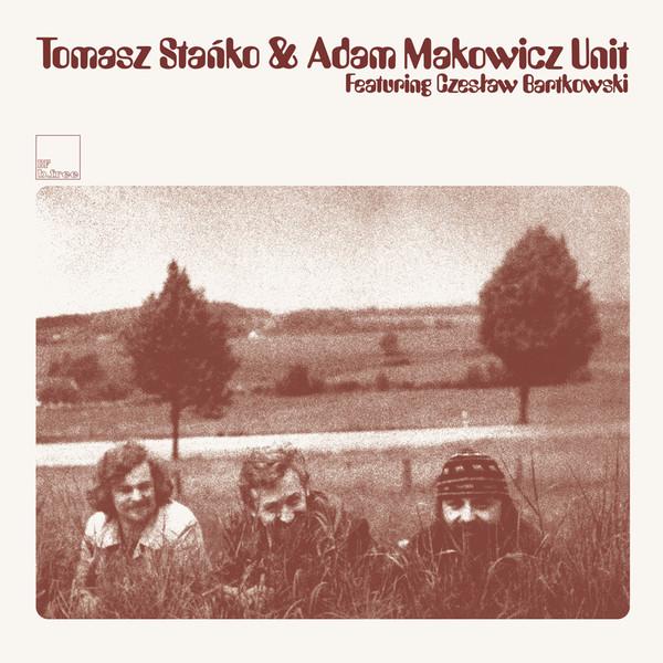 Tomasz Sta?ko & Adam Makowicz Unit