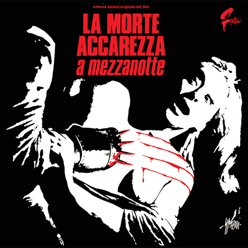 LA MORTE ACCAREZZA A MEZZANOTTE (COLOURED VINYL EDITION)
