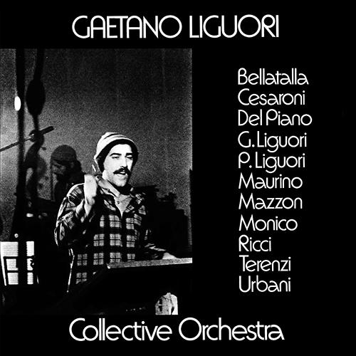 GAETANO LIGUORI COLLECTIVE ORCHESTRA