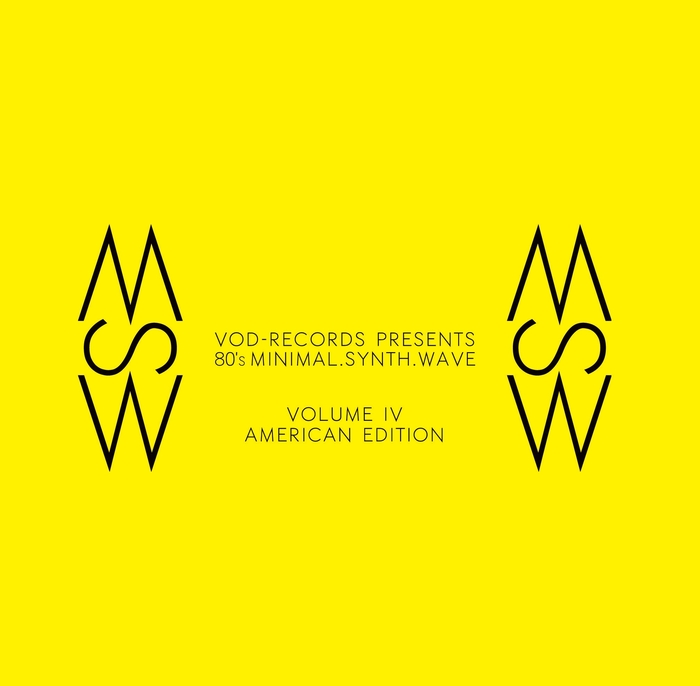 VOD-RECORDS PRESENTS 80'S MINIMAL. SYNTH. WAVE. VOL.4 (AMERICAN