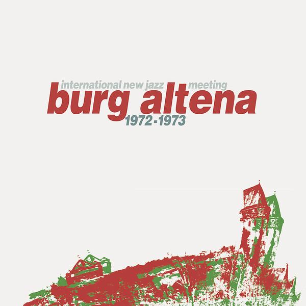INTERNATIONAL NEW JAZZ MEETING BURG ALTENA 1972-1973