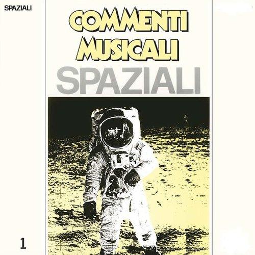 Commenti Musicali: Spaziali vol.1