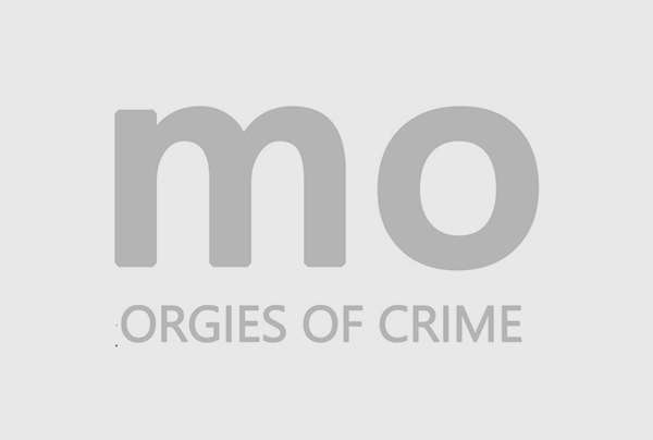 ORGIES OF CRIME