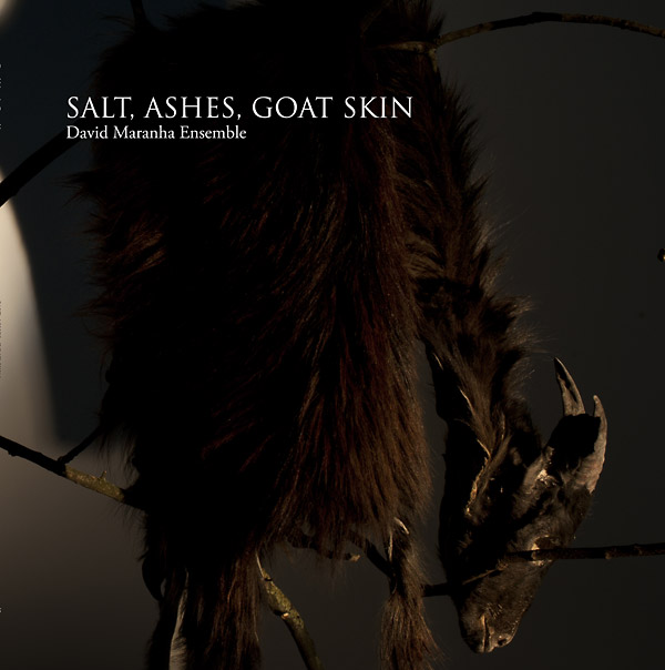 david maranha - Salt Ashes, Goat Skin
