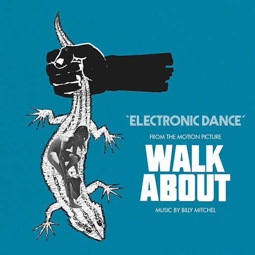 ELECTRONIC DANCE (FROM THE WALKABOUT SOUNDTRACK)