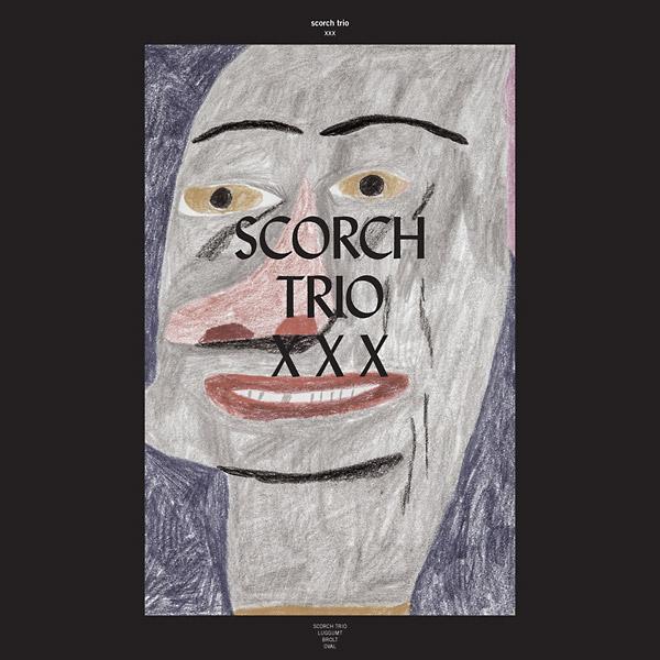 scorch trio - Xxx