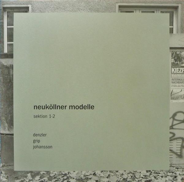 NEUKöLLNER MODELLE (SEKTION 1-2)