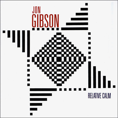 jon gibson - Relative Calm