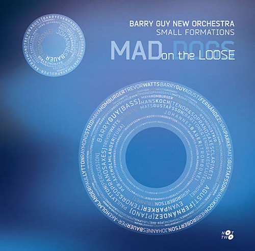 barry guy - Mad Dogs On The Loose
