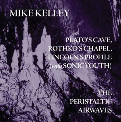 mike kelley - Plato's Cave, Rothko's Chapel, Lincoln' s Profile