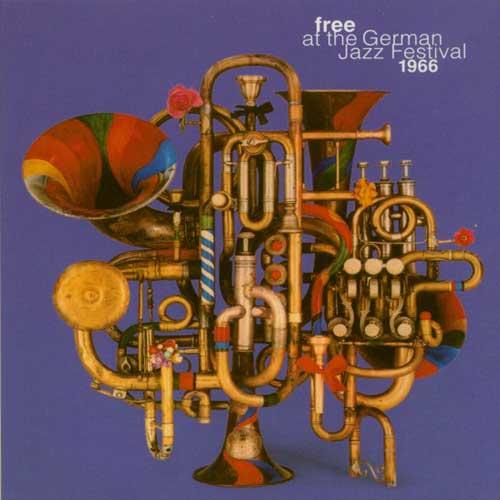 various - Free At The German Jazz Festival 1966