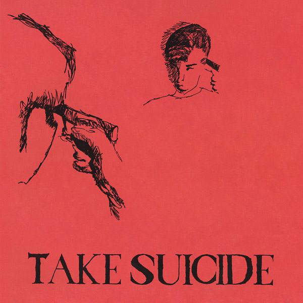 TAKE SUICIDE